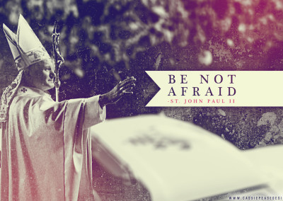 "JPII ""Be Not Afraid"" Desktop Wallpaper"