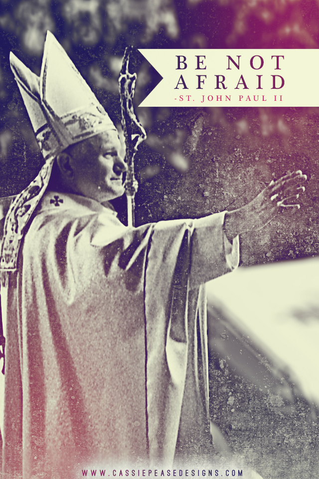 "JPII ""Be Not Afraid"" Mobile Wallpaper"