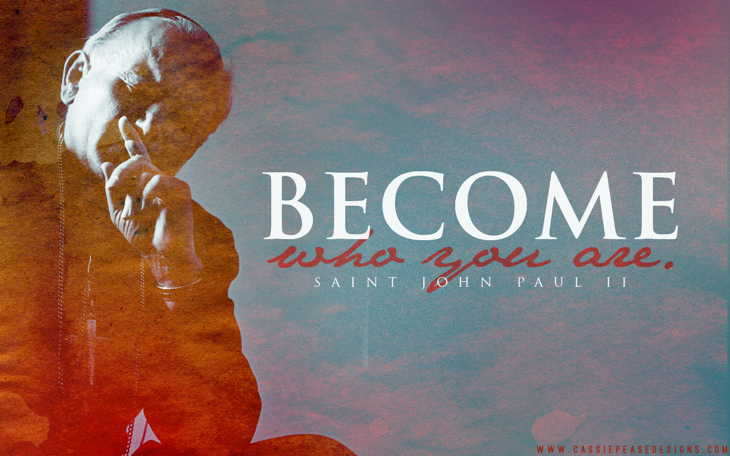 "JPII ""Become Who You Are"" Desktop Wallpaper"