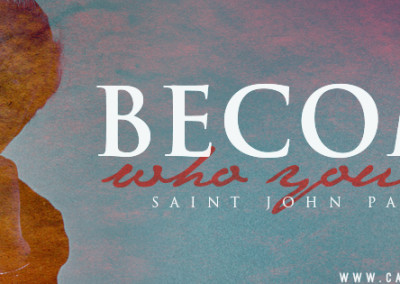 "JPII ""Become Who You Are"" Coverphoto"
