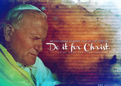 "St. JPII ""Do it for Christ!"" Desktop Wallpaper"