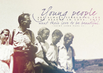 "St. John Paul II ""Young People"" Desktop Wallpaper"