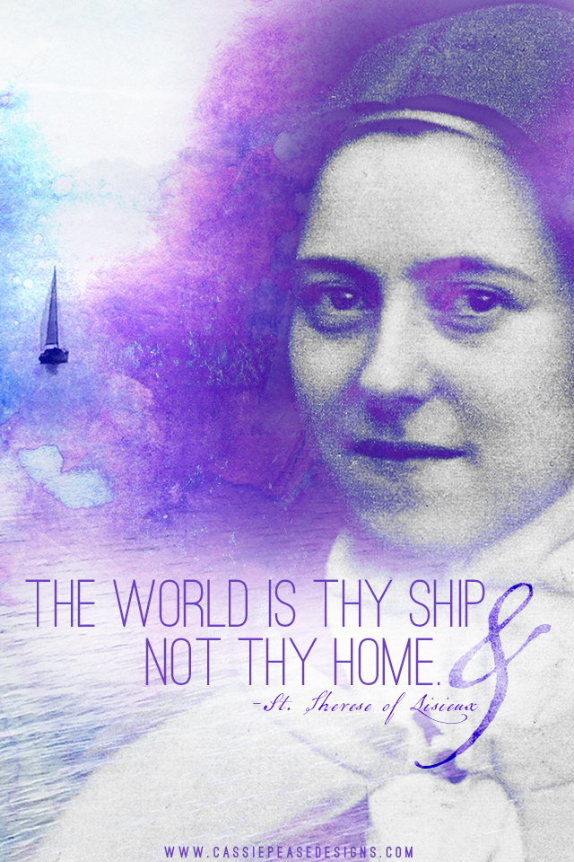 """St. Therese of Lisieux """"The world is thy ship"""" Mobile Wallpaper"""