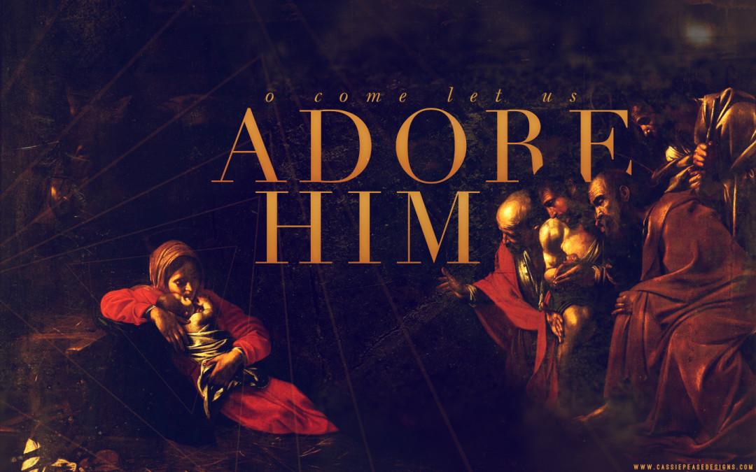 Adore Him Desktop Wallpaper