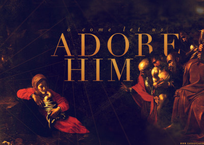 Adore Him Desktop Wallpaper