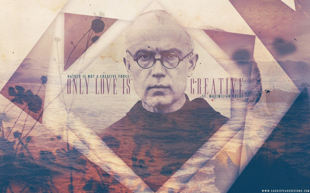 "St. Maximilian Kolbe ""LOVE is CREATIVE"" Desktop Wallpaper"