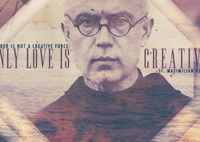 "St. Maximilian Kolbe ""LOVE is CREATIVE"" Coverphoto"