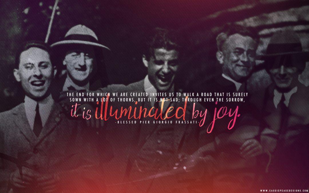 """Bl. Pier Giorgio Frassati """"Illuminated by Joy"""" Desktop Wallpaper"""