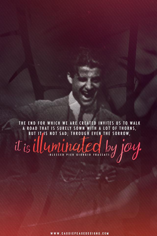 """Bl. Pier Giorgio Frassati """"Illuminated by Joy"""" Mobile Wallpaper"""