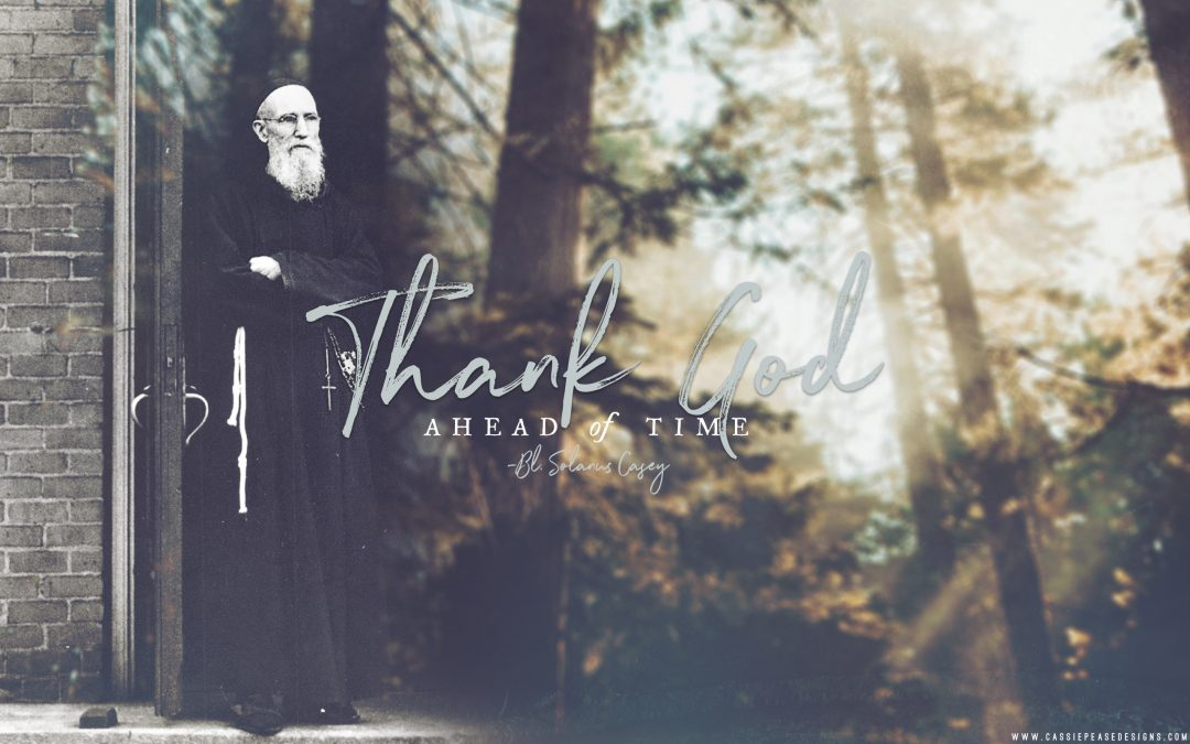 "Bl. Solanus Casey ""Thank God"" Desktop Wallpaper"