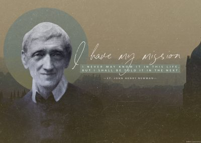 "St. John Henry Newman ""My Mission"" Desktop Wallpaper"